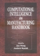 Обложка Computational Intelligence in Manufacturing Handbook